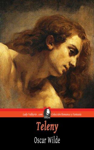 Oscar Wilde - Teleny (Colección Romance y Fantasía) (Spanish Edition)