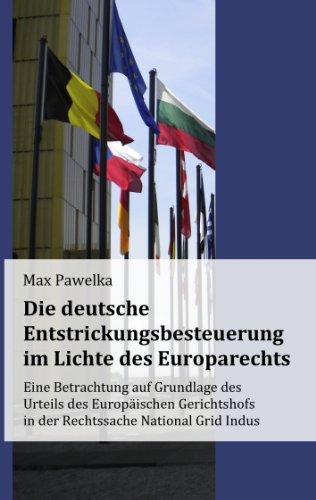 die-deutsche-entstrickungsbesteuerung-im-lichte-des-europarechts-eine-betrachtung-auf-grundlage-der-