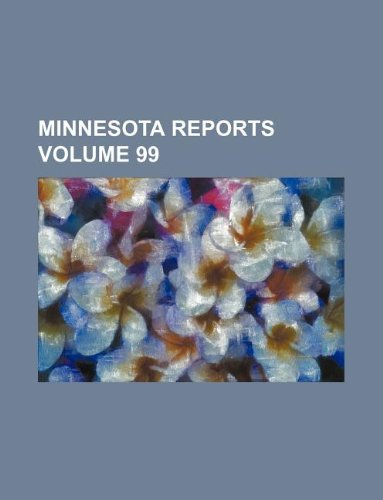 Minnesota reports Volume 99