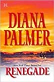 Renegade (0373770502) by Palmer, Diana