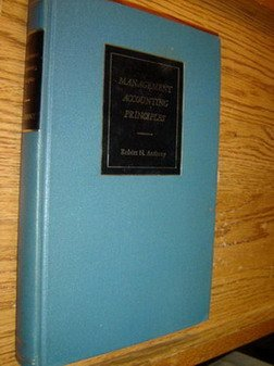 Management Accounting Principles by Robert N. Anthony