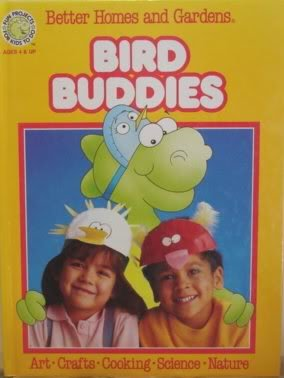 Better Homes and Gardens Bird Buddies (Fun-to-Do Project Books)
