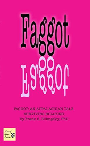 Faggot: An Appalachian Tale, Surviving Bullying