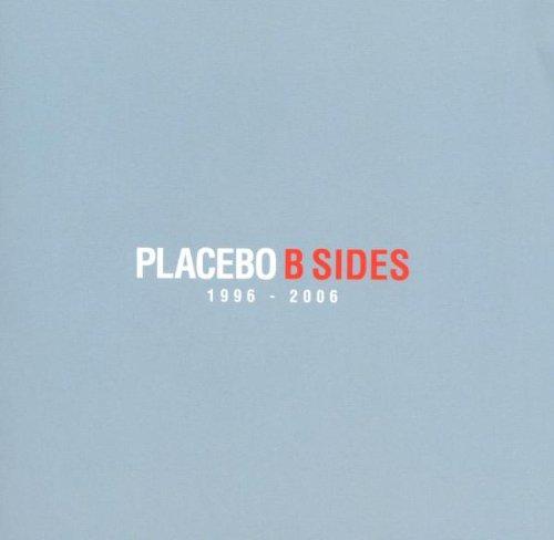 Placebo - B Sides - Zortam Music