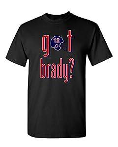 Got Brady? New England Fan Wear Adult T-Shirt Tee