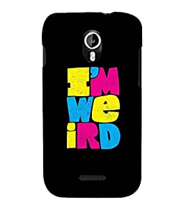 Iam Weird 3D Hard Polycarbonate Designer Back Case Cover for Micromax Canvas Magnus A117