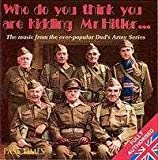 Various Artists Dad's Army Music From the TV Show [Authorised Edition] Past Times