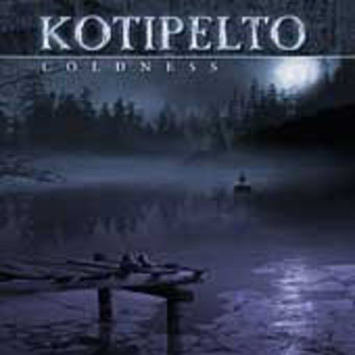 Coldness by KOTIPELTO (2007-11-15)
