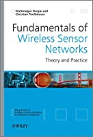 Fundamentals of Wireless Sensor Networks: Theory and Practice Front Cover