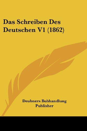 Das Schreiben Des Deutschen V1 (1862)