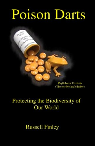 Poison Darts: Protecting the Biodiversity of Our World PDF