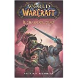 World of Warcraft: Il ciclo dell'odiodi Keith R. A. Decandido