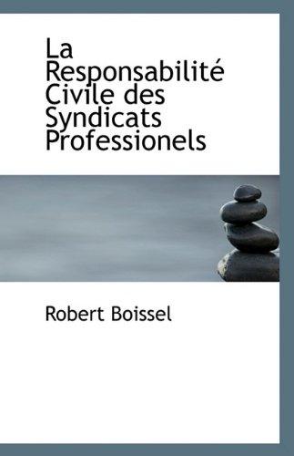 La Responsabilité Civile des Syndicats Professionels