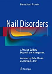 Nail Disorders- A Practical Guide to Diagnosis and Management