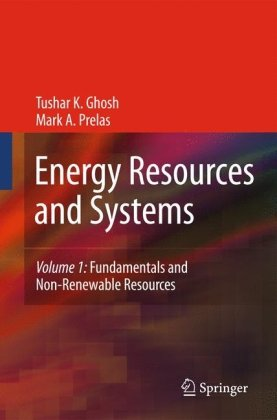 Energy Resources and Systems: Volume 1: Fundamentals and...