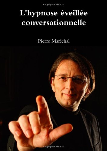 L'hypnose Éveillée Conversationnelle