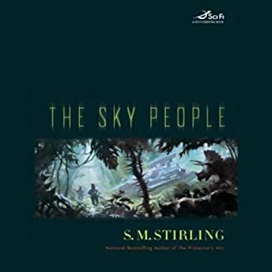 The Sky People | [S. M. Stirling]