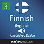 Learn Finnish: Level 3 - Beginner Finnish, Volume 1: Lessons 1-25 |  InnovativeLanguage.com