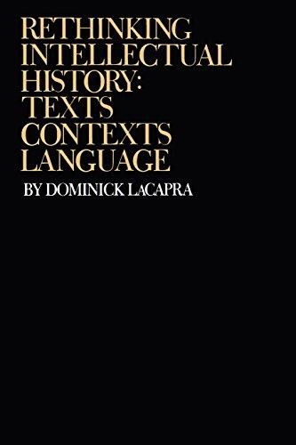 Rethinking Intellectual History: Texts, Contexts, Language