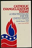 img - for Catholic Evangelization Today: A New Pentecost for the United States book / textbook / text book