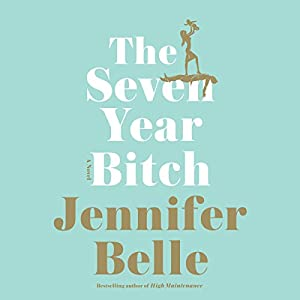 The Seven Year Bitch Audiobook
