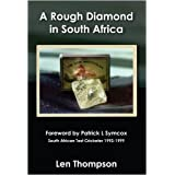 A Rough Diamond in South Africaby Len Thompson