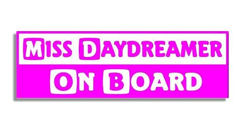 Miss Daydreamer On Board - Car Bumper Sticker / Auto Aufkleber / Bedroom Door Sign Decal - Naughty Funny