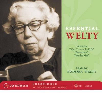 Welty : a life in literature /