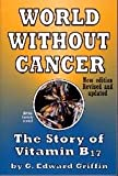 img - for World Without Cancer book / textbook / text book