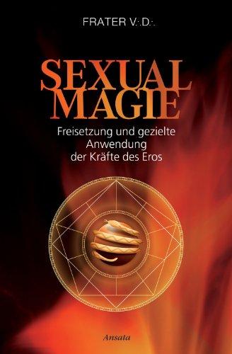 sexualmagie-freisetzung-und-gezielte-anwendung-der-krafte-des-eros