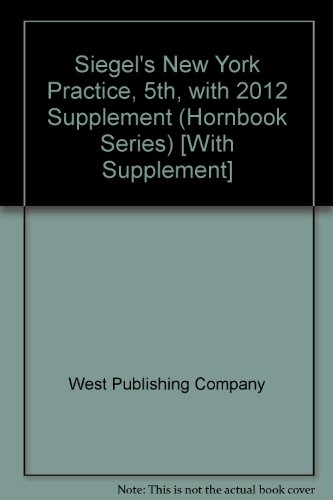Siegel's New York Practice, 5th, Student Edition with Supplement (Hornbook Series) [With Supplement]