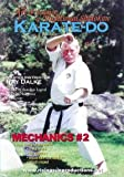 The Art & Science of Traditional Shotokan Karate-Do Mechanics Vol.2