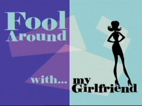 Fool Around With My Boyfriend/ Girlfriend Season 2