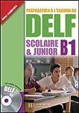 echange, troc Marion Mistichelli, Caroline Veltcheff - Préparation à l'examen du DELF scolaire & junior B1 (1CD audio)
