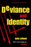Diviance and Identity (Foundations of Sociology)