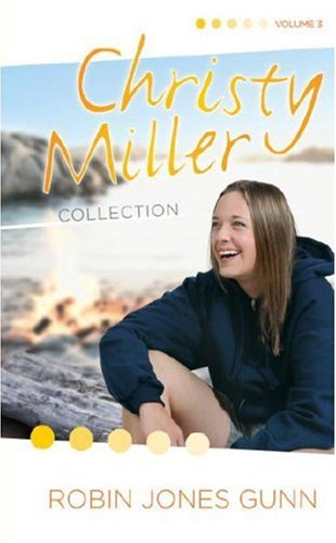 True Friends/Starry Night/Seventeen Wishes (The Christy Miller Series 7-9) (Christy Miller Collection, Volume 3)