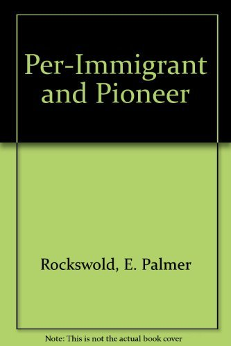 Per-Immigrant and Pioneer