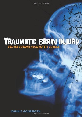 Traumatic Brain Injury: From Concussion To Coma (Nonfiction - Young Adult)