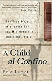 img - for A Child al Confino Publisher: Adams Media book / textbook / text book