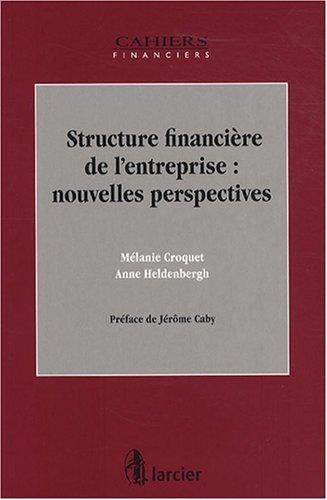 Structure financière de l'entreprise : nouvelles perspectives