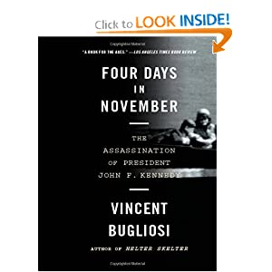 Four Days in November: The Assassination of President John F. Kennedy by