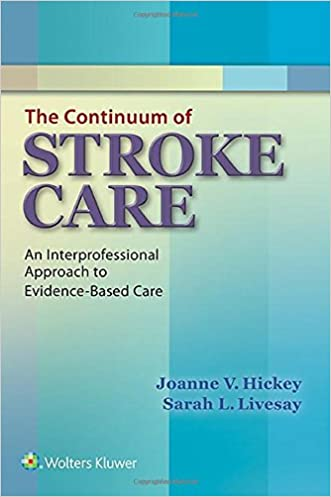 The Continuum of Stroke Care: An Interprofessional Approach to Evidence-Based Care