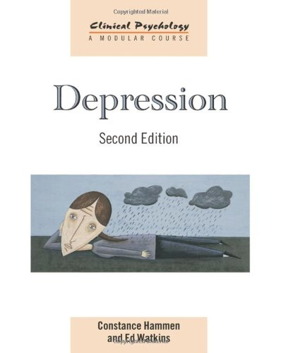 Depression (Clinical Psychology: A Modular Course)