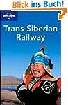 Trans-Siberian Railway (Lonely Planet...
