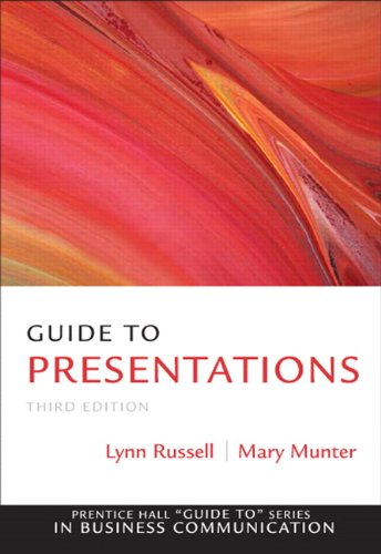 Guide to Presentations (3rd Edition) (Prentice Hall Guide to Series in Business Communication)