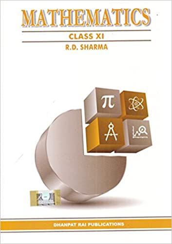 R.D. Sharma  Book Mathematics for Class 11