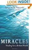 Miracles: Healing for a Broken World