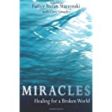 Miracles: Healing for a Broken Worldby Stefan Starzynski