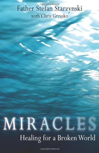 Miracles: Healing for a Broken World