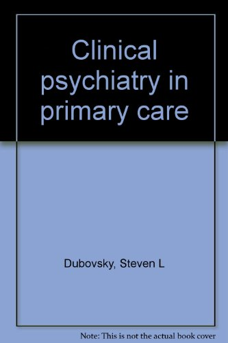 Clinical psychiatry in primary care